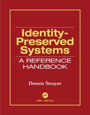 Identity-Preserved Systems
