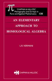 An Elementary Approach to Homological Algebra