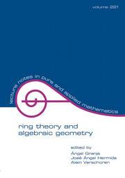 Ring Theory And Algebraic Geometry