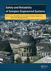 Safety and Reliability of Complex Engineered Systems