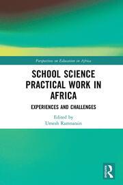 School Science Practical Work in Africa
