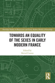 Towards an Equality of the Sexes in Early Modern France