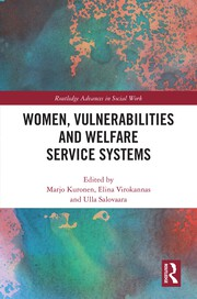 Finnish welfare service system from the standpoint of women in vulnerable life situations