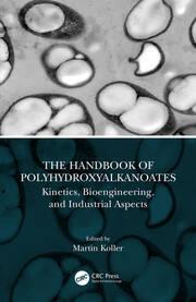 The Handbook of Polyhydroxyalkanoates