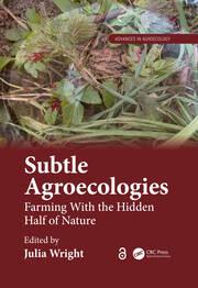 Subtle Agroecologies
