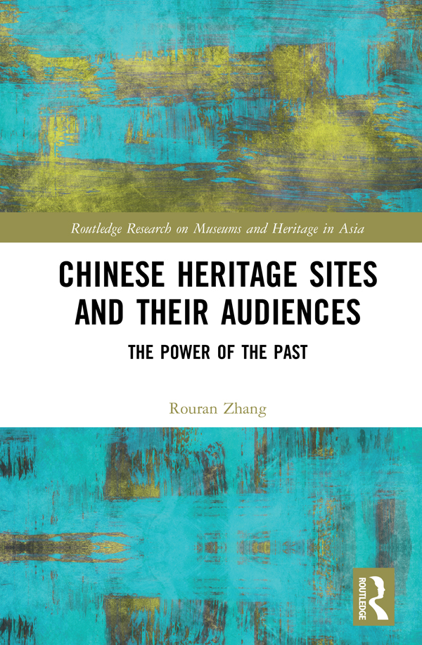 Chinese Heritage Sites and their Audiences