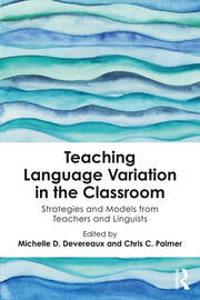 Teaching Linguistic Diversity as the Rule Rather than the Exception