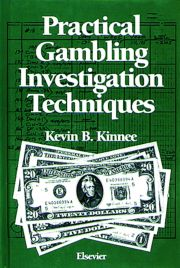 Practical Gambling Investigation Techniques