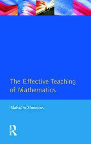 Effective Teaching of Mathematics, The