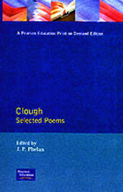 Clough: Selected Poems