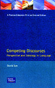 Competing Discourses: Perspective and Ideology in Language