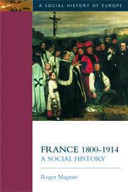 France, 1800-1914: A Social History