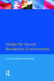 Design for Secure Residential Environments