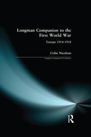 Longman Companion to the First World War: Europe 1914-1918