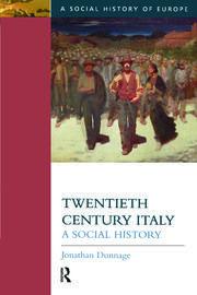 Twentieth Century Italy: A Social History