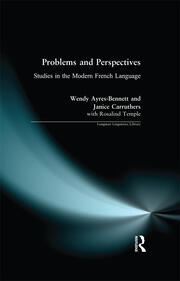 Problems and Perspectives: Studies in the Modern French Language