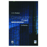 Construction Project Administration in Practice