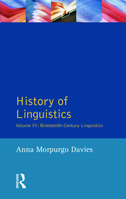 History of Linguistics, Volume IV: Nineteenth-Century Linguistics