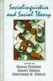 Sociolinguistics and Social Theory