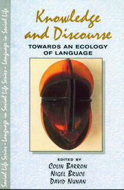 Knowledge & Discourse: Towards an Ecology of Language