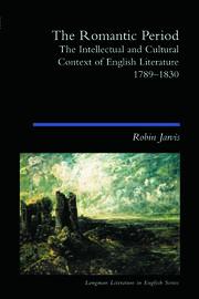 The Romantic Period: The Intellectual & Cultural Context of English Literature 1789-1830