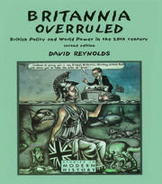 Britannia Overruled: British Policy and World Power in the Twentieth Century