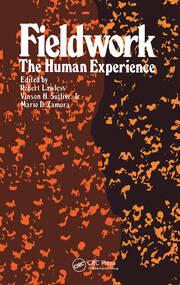 Fieldwork: The Human Experience