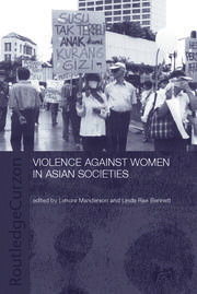 Violence Against Women in Asian Societies: Gender Inequality and Technologies of Violence