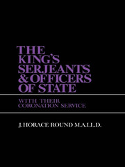The King's Serjeants & Officers of State