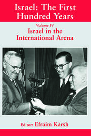 Israel: The First Hundred Years vol. IV (Karsh) - 1st Edition book cover
