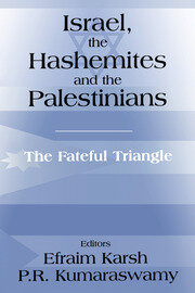 ISRAEL, THE HASHEMITES AND THE - 1st Edition book cover