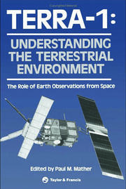 TERRA- 1: Understanding The Terrestrial Environment: The Role of Earth Observations from Space