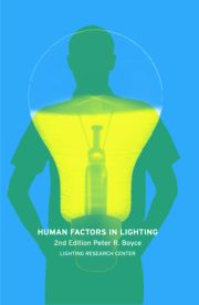 Human Factors in Lighting, Second Edition