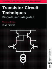 Transistor Circuit Techniques: Discrete and Integrated