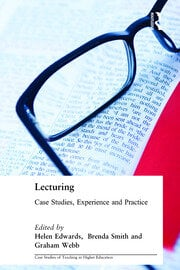 Lecturing: Case Studies, Experience and Practice