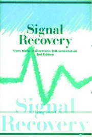 Signal Recovery from Noise in Electronic Instrumentation, Second Edition