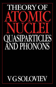 Theory of Atomic Nuclei, Quasi-particle and Phonons