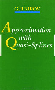Approximation with Quasi-Splines