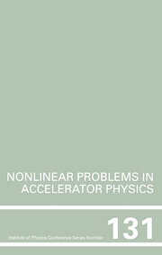 Nonlinear Problems in Accelerator Physics, Proceedings of the INT workshop on nonlinear problems in accelerator physics held in Berlin, Germany, 30 March - 2 April, 1992