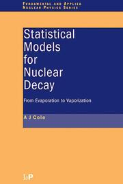 Statistical Models for Nuclear Decay: From Evaporation to Vaporization