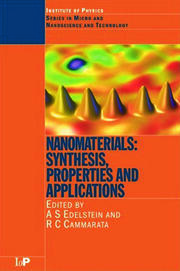 Nanomaterials: Synthesis, Properties and Applications, Second Edition