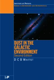 Dust in the Galactic Environment, 2nd Edition