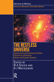 The Restless Universe Applications of Gravitational N-Body Dynamics to Planetary Stellar and Galactic Systems