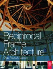 Reciprocal Frame Architecture