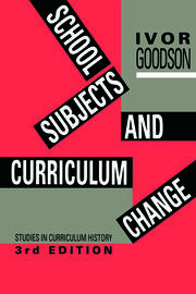 School Subjects and Change Goodson - 1st Edition book cover