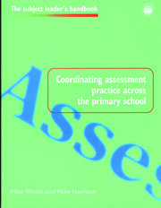 Coordinating Assessment Practice Across the Primary School