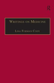 Writings on Medicine: Printed Writings 1641–1700: Series II, Part One, Volume 4