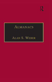 Almanacs: Printed Writings 1641–1700: Series II, Part One, Volume 6