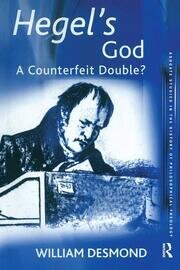Hegel's God: A Counterfeit Double?