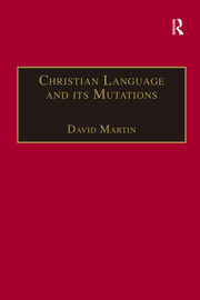 Christian Language and its Mutations: Essays in Sociological Understanding